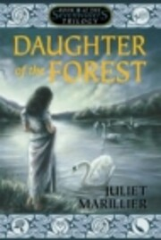 Daughter of the forest de Juliet Marillier