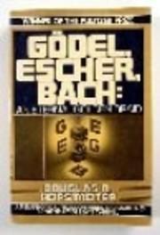 Godel, Escher, Bach: An Eternal Golden Braid…