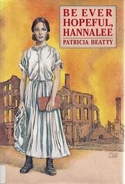 Be ever hopeful, Hannalee – tekijä:…
