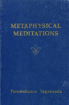 Metaphysical Meditations: Universal Prayers,…