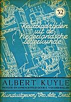 Albert Kuyle by Ernest Van der hallen