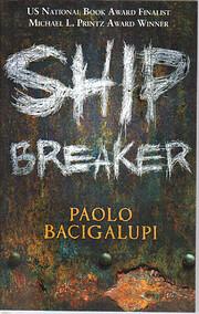 Ship Breaker de Paolo Bacigalupi