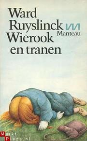 Wierook en tranen – tekijä: Ward…