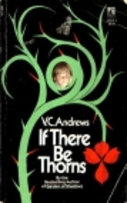 If There Be Thorns (Dollanganger Saga, Book…