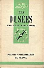 Les fusées by Jean Pellandini
