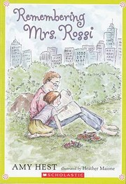 Remembering Mrs. Rossi por Amy Hest