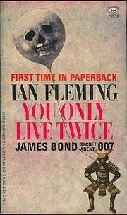 You Only Live Twice: James Bond Secret Agent…