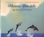 Wherever You Are: My Love Will Find You by…