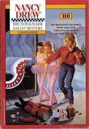 The Nutcracker Ballet Mystery (Nancy Drew…