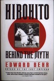 Hirohito: Behind the Myth – tekijä:…