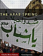 Current Events: Arab Spring (Illustrated) by…