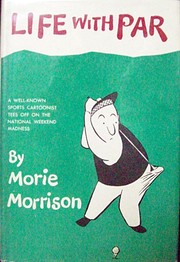 Life With Par by Morie Morrison