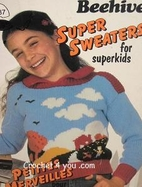 Super Sweaters for Superkids, No. 437 by…