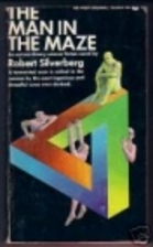 The Man in the Maze by Robert Silverberg