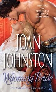 Wyoming Bride (A Bitter Creek Novel) av Joan…
