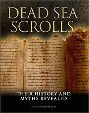 Dead Sea Scrolls: Their History and Myths…
