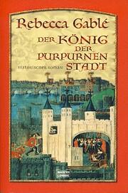 Der König der purpurnen Stadt: Historischer…