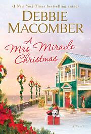 A Mrs. Miracle Christmas: A Novel af Debbie…