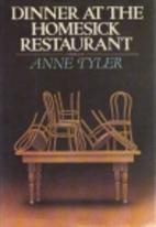 Dinner at the Homesick Restaurant by Anne…