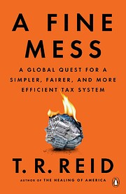 A Fine Mess: A Global Quest for a Simpler,…