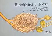 Blackbird's Nest – tekijä: Olive Harvey