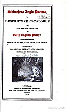 Bibliotheca Anglo-Poetica: or, a Descriptive…