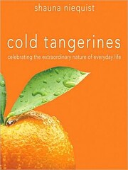 Cold Tangerines: Celebrating the…