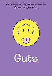 Agallas (Guts) (Spanish Edition) af Raina…