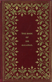 The book of Sir Galahad and the achievement…