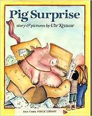 Pig Surprise by Ute Krause