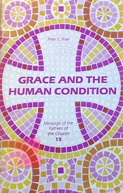 Grace and the Human Condition (Message of…
