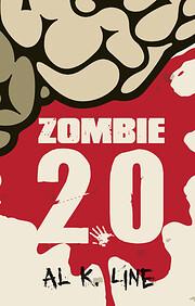 Zombie 2.0 (Zombie Botnet) av Al K. Line