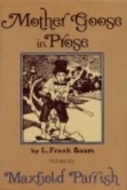 Mother Goose In Prose de L. Frank Baum