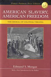 American Slavery, American Freedom: The…