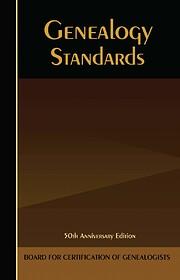 Genealogy Standards: Fiftieth Anniversary…