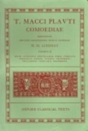Comoediae, Tomus II: Miles Gloriosus,…