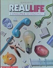 Real Life Consumer Economics: Scholastic