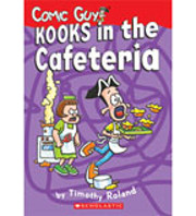 Kooks in the Cafeteria (Comic Guy, #3) by…