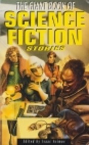 The Giant Book of Science Fiction Stories by…