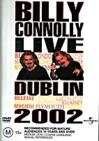 Billy Connolly Live Dublin 2002 by Billy…