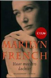 Haar moeders dochter roman af Marilyn French