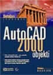 AutoCAD 2000 objekti de Rudolph Dietmar