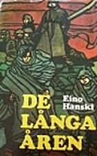 De långa åren by Eino Hanski