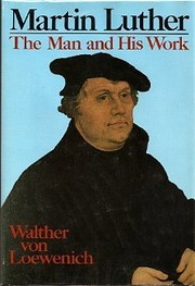 Martin Luther: The Man and His Work af…