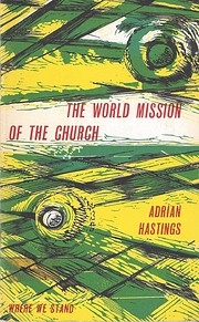 World Mission of the Church (Where We Stand)…
