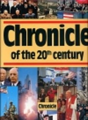 Chronicle of the 20th Century by Editor