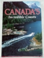 Canada's Incredible Coasts (National…