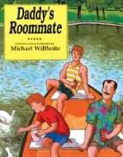 Daddy's Roommate de Michael Willhoite