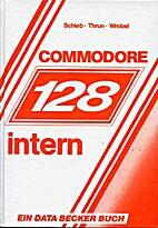 COMMODORE 128 intern by Jörg Schieb