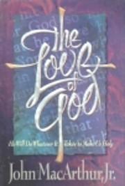The Love of God de John MacArthur